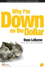 Why I'm Down on the Dollar