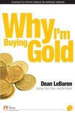 Why I'm Buying Gold